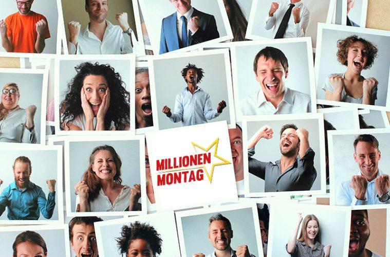 Millionen Montag
