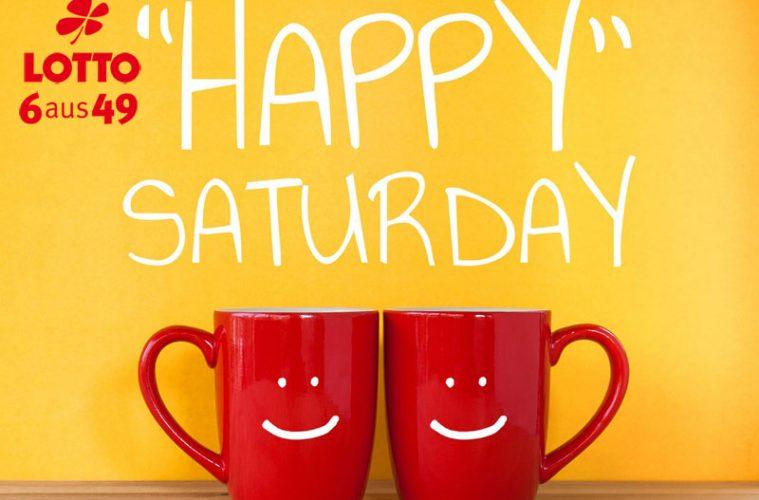 glücklicher Samstag - happy Saturday