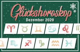 Roter Schriftzug: Glückshoroskop Dezember 2020 auf dunkelgrünem Hintergrund. Zu sehen sind alle Sternzeichen in grün, rot, blau und orange.. Weihnachtlich mit Schneeflocken
